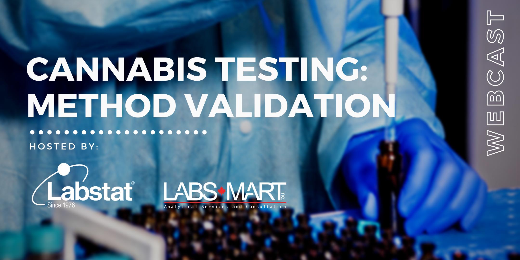 Cannabis Testing: Method Validation   WEBCAST